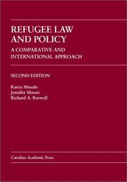 Refugee law and policy by Karen Musalo