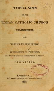 The claims of the Roman Catholic church examined PDF