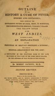 An outline of the history and cure of fever, endemic and contagious PDF