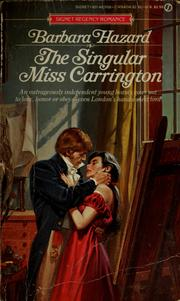 Cover of: The Singular Miss Carrington by Barbara Hazard