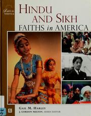 Hindu and Sikh faiths in America by Gail M. Harley