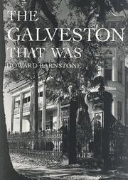 The Galveston that was by Howard Barnstone