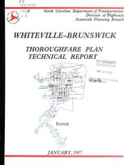 1996 thoroughfare plan technical report for Whiteville/Brunswick urban area by North Carolina. Division of Highways. Statewide Planning Branch