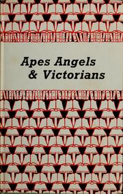 Apes, angels & Victorians by Irvine, William
