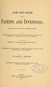 Law and facts on patents and inventions by Hopkins, Harvey L.