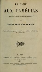 Dame aux camlias (Novel) by Alexandre Dumas (fils)