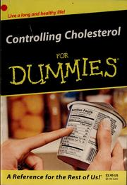 Controlling cholesterol for dummies by Carol Ann Rinzler