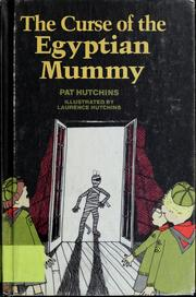 Cover of: The curse of the Egyptian mummy | Pat Hutchins