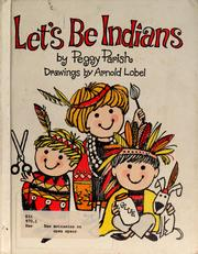Cover of: Let's be Indians | Peggy Parish