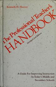 The professional teacher&#39;s handbook by Kenneth H. Hoover