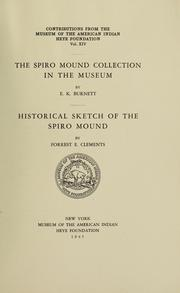 The Spiro mound collection in the Museum by Edwin Kenneth Burnett