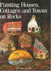 Painting houses, cottages, and towns on rocks by Lin Wellford