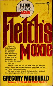 Cover of: Fletch's Moxie by Gregory Mcdonald