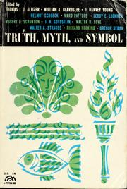 Truth, myth, and symbol by Thomas J. J. Altizer