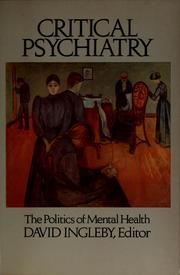 Cover of: Critical psychiatry | David Ingleby