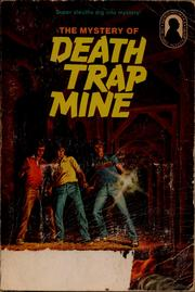 Alfred Hitchcock and the Three Investigators in The mystery of Death Trap Mine PDF