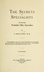 Cover of: The secrets of specialists by Alfred Dale Covey
