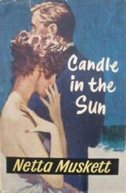 Candle in the Sun by Netta Muskett