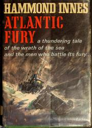 Atlantic fury by Hammond Innes