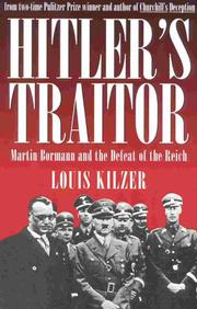 Hitler's traitor by Louis C. Kilzer