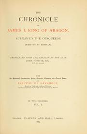 The chronicle of James I., king of Aragon by James I King of Aragon