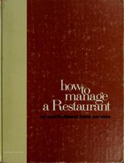 How to manage a restaurant or institutional food service by John Wesley Stokes