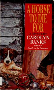 Cover of: A horse to die for by Carolyn Banks