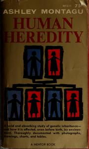 Human heredity by Ashley Montagu