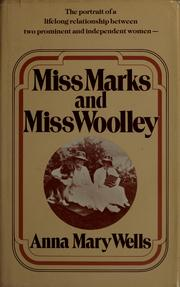 Miss Marks and Miss Woolley by Anna Mary Wells
