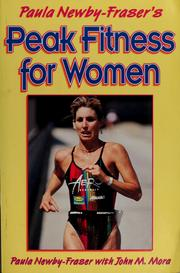 Peak fitness for women by Paula Newby-Fraser, Paula Newby-Fraser
