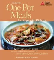 Cover of: One Pot Meals for People with Diabetes by Ruth Glick, Nancy Baggett