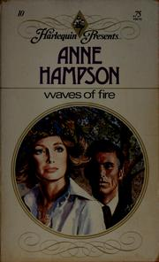 Cover of: Waves of fire by Anne Hampson