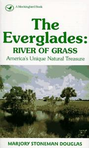 The Everglades by Marjory Stoneman Douglas