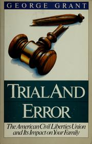 Trial and Error by George Grant