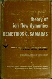 Theory of ion flow dynamics by Demetrios G. Samaras