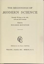 The beginnings of modern science by Holmes Boynton
