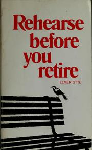 Rehearse before you retire PDF