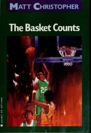The basket counts by Matt Christopher