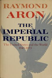 Cover of: The imperial republic by Raymond Aron