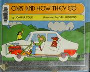 Cover of: Cars and how they go by Joanna Cole