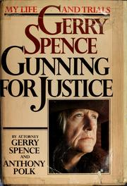Gerry Spence by Gerry Spence