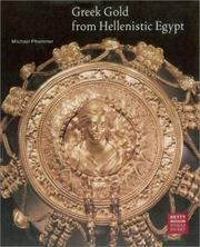 Greek gold from Hellenistic Egypt by Michael Pfrommer
