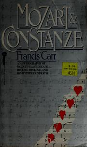 Cover of: Mozart & Constanze by Francis Carr