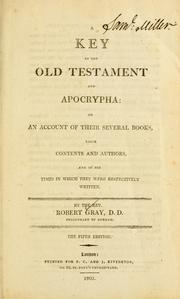 A key to the Old Testament and Apocrypha, or, An account of their several books, their contents and authors and of the times in which they were respectively written ... PDF