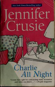 Cover of: Charlie all night by Jennifer Crusie