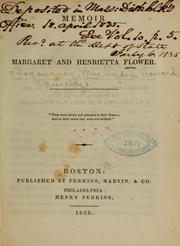 Memoir of Margaret and Henrietta Flower ...