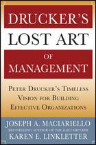 Drucker's lost art of management by Joseph A. Maciariello