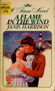 Cover of: A flame in the wind by Janis Harrison