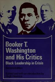 Booker T. Washington and his critics by Hugh Hawkins