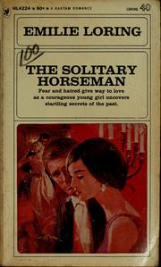 Cover of: The solitary horseman by Emilie baker Loring